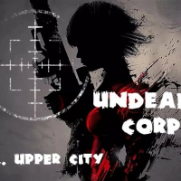 Undead Corps - CH2. Upper City Online